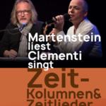 MARTENSTEIN LIEST, CLEMENTI SINGT